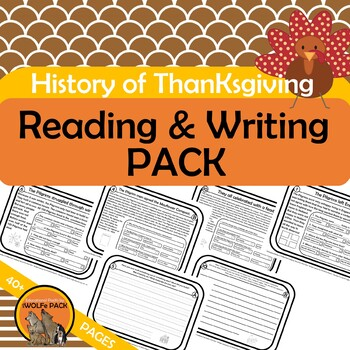 HISTORY OF THANKSGIVING READING PASSAGES & PROMPTS PACK