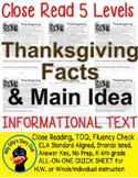 Thanksgiving CLOSE READING 5 LEVEL PASSAGES Main Idea Fluency Check TDQs & More!