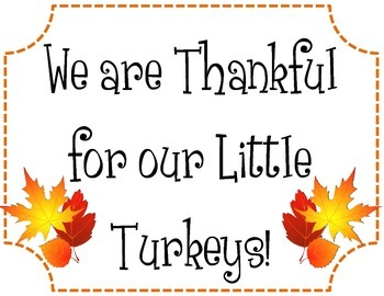 Thanksgiving Fall Bulletin Board idea.  We are Thankful for our little Turkeys!!