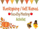 Thanksgiving / Fall Faculty Meeting Activities for Morale