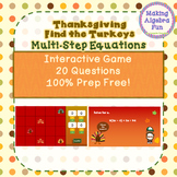 Thanksgiving Fall Find the Turkeys Game Algebra Solving Multi step Equations