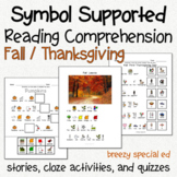 Thanksgiving / Fall - Symbol Supported Reading Comprehensi