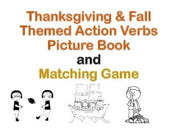#Nov2017SLPMustHave Thanksgiving & Fall Themed Action Verb Picture Book & Game