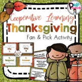 Thanksgiving Fan and Pick Cooperative Learning Activity