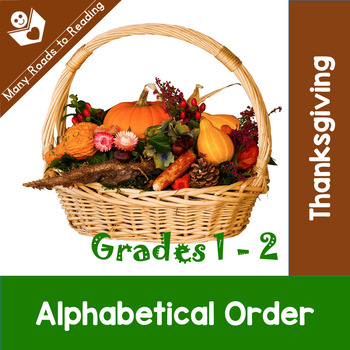 Thanksgiving Feast Alphabetical Order: Grades 1-2