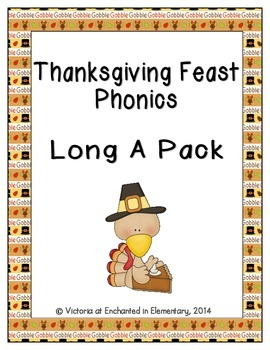Thanksgiving Feast Phonics: Long A Pack
