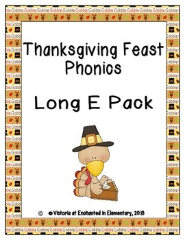 Thanksgiving Feast Phonics: Long E Pack