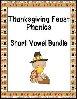 Thanksgiving Feast Phonics: Short Vowel Bundle
