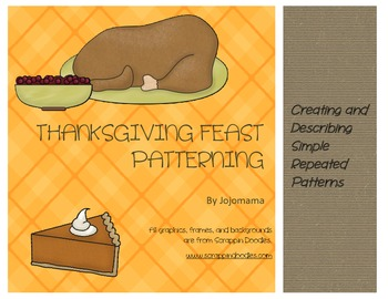 Thanksgiving Feast Repeating Patterns Activity/Independent Practice