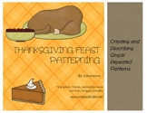 Thanksgiving Feast Repeating Patterns Activity/Independent