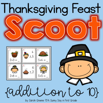 Thanksgiving Feast Scoot {addition to 10!}