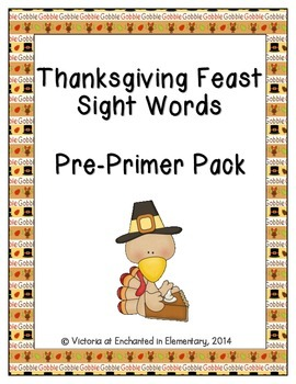Thanksgiving Feast Sight Words! Pre-Primer Dolch List Pack