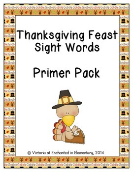 Thanksgiving Feast Sight Words! Primer Dolch List Pack