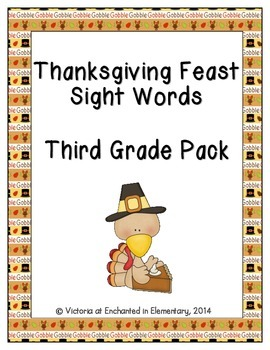 Thanksgiving Feast Sight Words! Third Grade Dolch List Pack