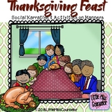Thanksgiving Feast Social Narrative and Activities on Manners