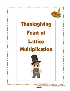 Thanksgiving Feast of Lattice Multiplication