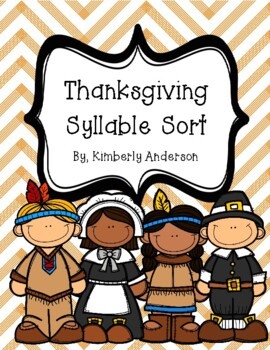 Thanksgiving Festive Syllable Sort (1 Syllable / 2 Syllables / 3 + Syllables)