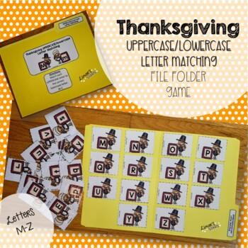 Thanksgiving File Folder Game: Uppercase to Lowercase Matching  (M-Z)