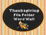 Thanksgiving File Folder Word Wall