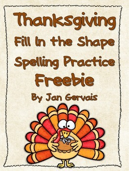 Thanksgiving Fill In The Shape Spelling Practice FREEBIE