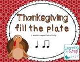 Thanksgiving Fill The Plate- A rhythm composition activity