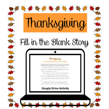 Thanksgiving Fill in the Blanks Story Google Drive
