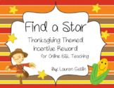 Thanksgiving Find A Star Reward System for Online ESL Teaching