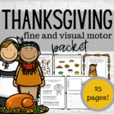 Thanksgiving Fine & Visual Motor Packet
