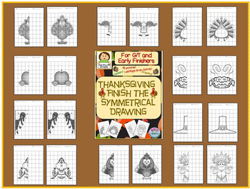 Thanksgiving Finish the Symmetrical Drawing for G/T and Early Finishers Grds 2-4