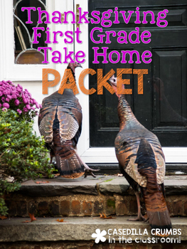 Thanksgiving First Grade Take Home Packet