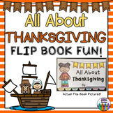 Thanksgiving Flip Book!  All About Thanksgiving, The Pilgr