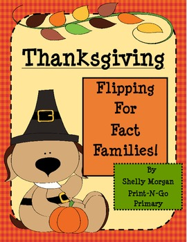 Thanksgiving Flipping for Fact Families