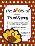 Thanksgiving Fluency, Writing & Readers Theater - Common Core Aligned