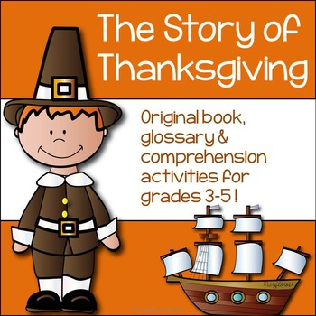 Thanksgiving Activities: Foldable book, glossary and comprehension activities
