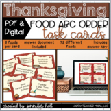Thanksgiving Food ABC Order (Task Cards)   PDF & DIGITAL f