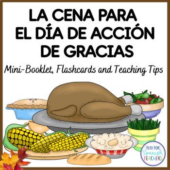 El Día de Acción de Gracias / Thanksgiving Food Booklet {Spanish}