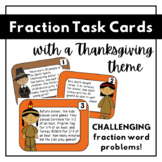 Thanksgiving Fraction Task Cards   Fraction Word Problems