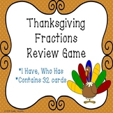 I Have Who Has Game Thanksgiving Fractions Activity 3rd Grade Thanksgiving Math