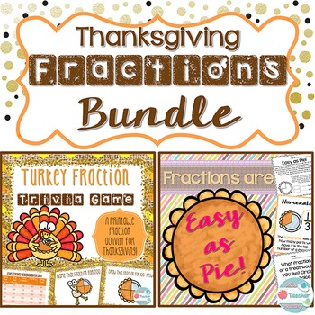 Thanksgiving Fractions Bundle. Thanksgiving Fraction Game & Pie Worksheets