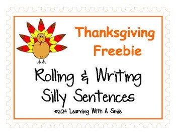 Thanksgiving Freebie ~ Rolling & Writing Silly Sentences ~ Cute Literacy Center!