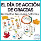 El Día de Acción de Gracias / Thanksgiving Spanish Interactive Notebook