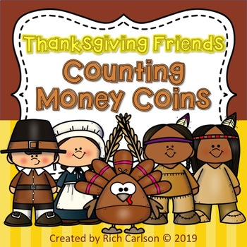 Thanksgiving Friends Counting Money Coins! Thanksgiving FUN! (Black Line)