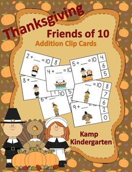 Thanksgiving Friends of 10 Addition Clip Cards