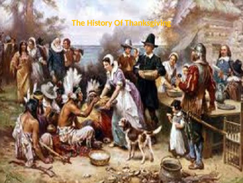Thanksgiving - Full History - Power Point - Information Fa