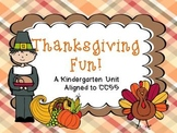 Thanksgiving Fun! - A Kindergarten Unit Aligned to CCSS