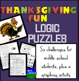 Thanksgiving Fun!  Six Logic Puzzles and Brain Teasers for Middle School!