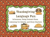Thanksgiving Fun: Inferences, Context Clues, Details, and