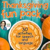 Thanksgiving Fun Pack | NO PREP Speech Language Activites