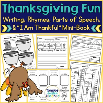Thanksgiving Fun! {Rhymes, Parts of Speech, and I Am Thankful Mini-Book}