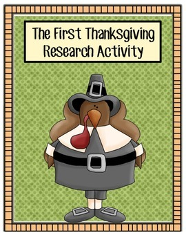 Thanksgiving Activities and Research